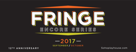 Shows from Adelaide, Hollywood Fringe and More Slated for SoHo Playhouse's 2017 FRINGE ENCORE SERIES