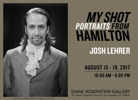 'MY SHOT' Antique Portrait Exhibition Opens in L.A. Alongside HAMILTON