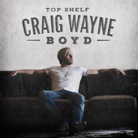 Craig Wayne Boyd to Release New Record 'Top Shelf,' 10/27