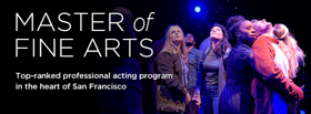 A.C.T.'s Master of Fine Arts Program to Sets 2017-18 Show Lineup