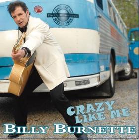 Billy Burnette Premieres 'Tear It Up' Off New 'Crazy Like Me' Album