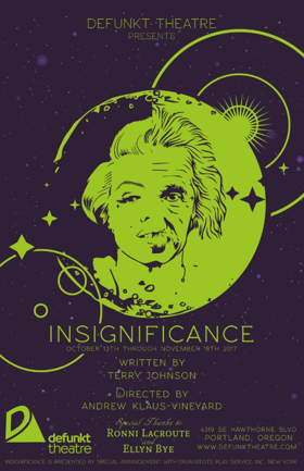 Defunkt Theatre Presents INSIGNIFICANCE by Terry Johnson