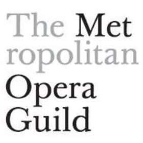 The Metropolitan Opera Guild Unveils New Program for Arts Administration Students