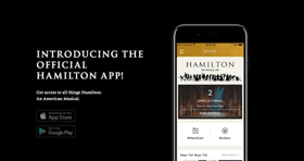 HAMILTON Unveils Official App, Featuring Lottery, Stickers, Music, Exclusive Content & More!