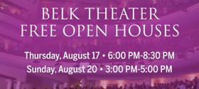 Blumenthal Performing Arts to Host Belk Theater Open Houses