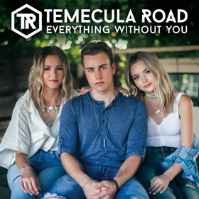 Temecula Road to Release New Single 'Everything Without You', 9/29