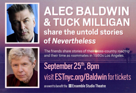 Alec Baldwin to Tell Untold Stories from New Memoir NEVERTHELESS at EST