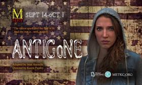 ANTIGONE Comes to Metropolitan Ensemble Theatre This Fall
