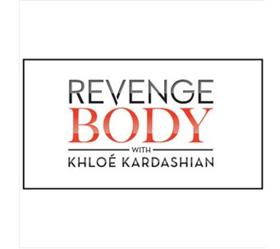 REVENGE BODY WITH KHLOE KARDASHIAN Returns to E! for Season 2, 12/10