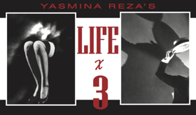 Cesear's Forum to Present Yasmina Reza's LIFE X 3 Through October