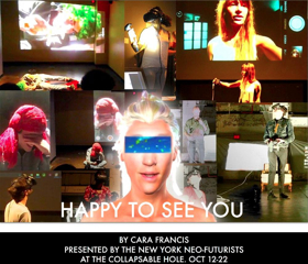 New York Neo-Futurists' NY Premiere of HAPPY TO SEE YOU Opens Tonight