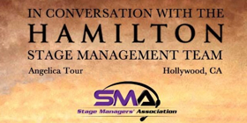 HAMILTON Stage Management Team Slated for L.A. Panel