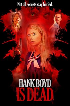 Terror Films Debuts Official Trailer & Poster for HANK BOYD IS DEAD