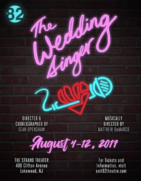 Exit 82 Theatre Presents THE WEDDING SINGER