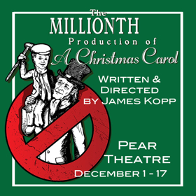 the millionth production of a christmas carol to make world premiere - When Was A Christmas Carol Written