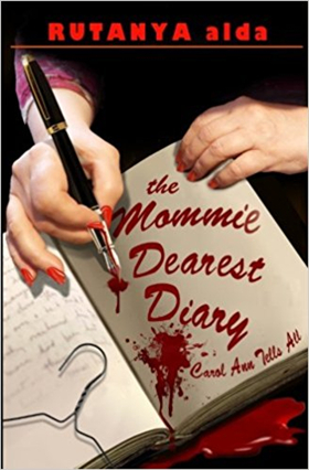 BWW Review: Rutanya Alda's MOMMIE DEAREST DIARY a Delicious and Honest Behind the Scenes Look at the 1981 Film