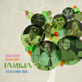 Arturo O'Farrill & Chucho Valdes Announce New Album 'Familia: Tribute to Bebo & Chico'