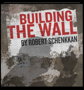 BWW REVIEW: BUILDING THE WALL Just Offers More Questions