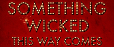 VIDEO: Brian Hill and Neil Bartram Discuss The Creation Of SOMETHING WICKED THIS WAY COMES