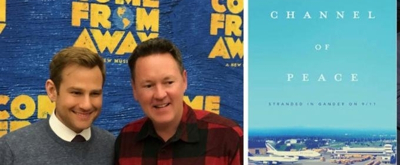 COME FROM AWAY's Chad Kimball to Introduce 'CHANNEL OF PEACE' Author Kevin Tuerff at The Drama Book Shop