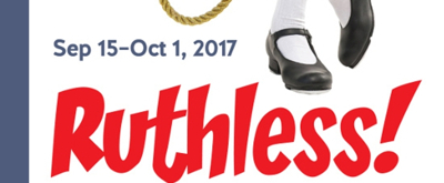 Curtain to Rise This Fall on Campy Musical RUTHLESS! at OCTA