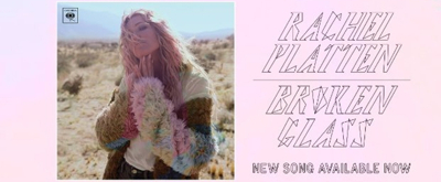 Rachel Platten Crashes The Ceiling With Brand New Single and Video 'Broken Glass'