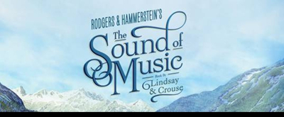 The Hills Are Alive! THE SOUND OF MUSIC Tour Heads to Jacksonville