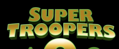 First Look: Official Teaser Trailer for SUPER TROOPERS 2