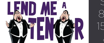BWW Previews: LEND ME A TENOR at Old Opera House