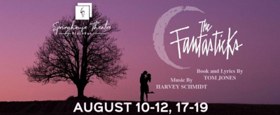 Review: Springhouse Theatre's THE FANTASTICKS