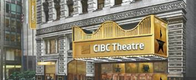 Introducing Broadway In Chicago's Newly Named CIBC Theatre