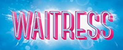 WAITRESS Tour to Hold Local Auditions for 'Lulu' at Fox Cities P.A.C.
