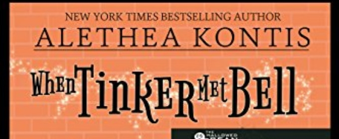 BWW Review: WHEN TINKER MET BELL by Alethea Kontis