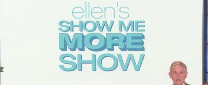 ELLEN'S SHOW ME MORE SHOW Premieres on Youtube 9/19