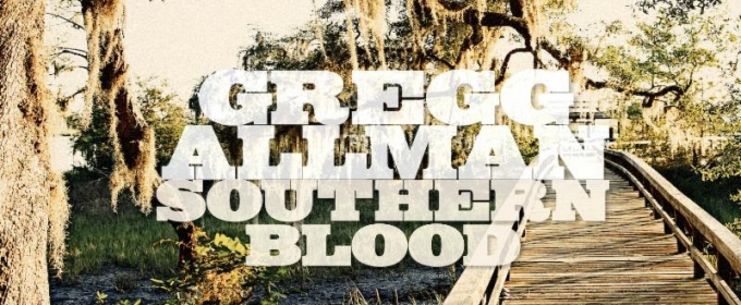 Gregg Allman and 'Southern Blood' Make Stunning Chart Debut