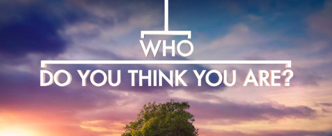TLC Renews WHO DO YOU THINK YOU ARE? for New Season Premiering Spring 2018