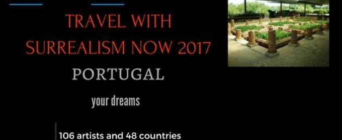Travel To Portugal With The International Surrealism Now 2017