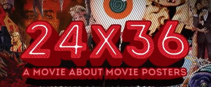 Tribeca Shortlist Acquires Exclusive Subscription Video-On-Demand Rights to Documentary 24x36: A MOVIE ABOUT MOVIE POSTERS