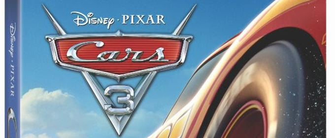 Disney Pixar's CARS 3 Racing to Digital HD and Blu-ray This Fall