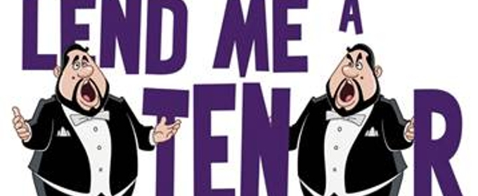 LEND ME A TENOR to Bring Laughs to The Old Opera House Theatre Company