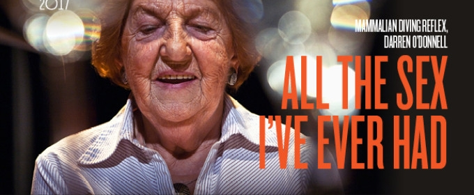 BWW Review: ALL THE SEX I'VE EVER HAD is as Grand as it Gets at Arts Centre Melbourne