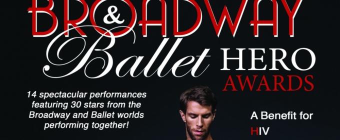 4th Annual Broadway & Ballet HERO Awards to Honor Rachelle Rak, James Whiteside and Michael Campayno