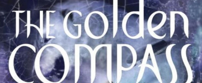 Re-Reading THE GOLDEN COMPASS as an adult: Does the love last???