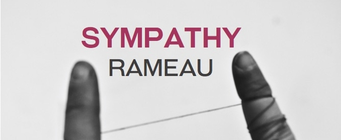 Rameau's SYMPATHY to Make American Premiere with Victory Hall Opera