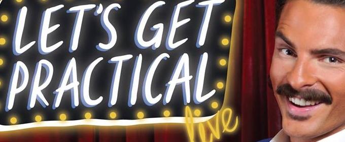 BWW Review: LET'S GET PRACTICAL! LIVE Blows Fringe-Goer Minds at The Lithuanian Club (Loft)