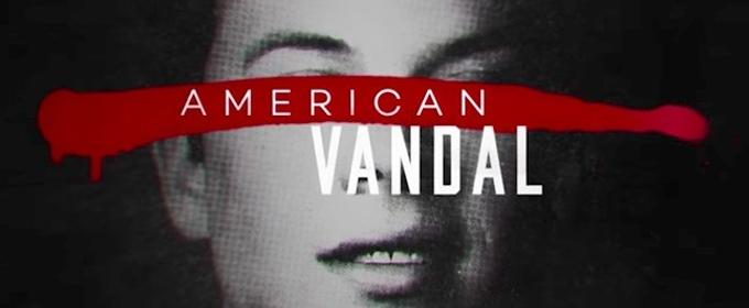 VIDEO: First Look - Netflix's All-New True-Crime Satire AMERICAN VANDAL