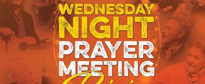 WEDNESDAY NIGHT PRAYER MEETING: REJOICE! to Premiere In Select Theaters Nationwide 9/27