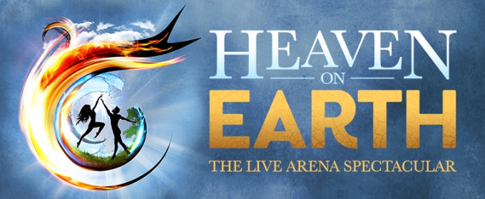 Full Casting Announced for Brand New Arena Spectacular HEAVEN ON EARTH UK Arena Tour