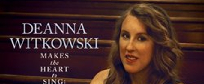 Pianist Deanna Witkowski Presents Trio Arrangements of 14 Hymns on 'Makes the Heart to Sing: Jazz Hymns'
