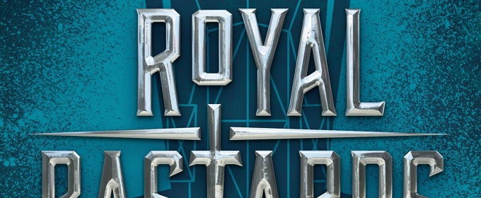BWW Review: ROYAL BASTARDS by Andrew Shvarts